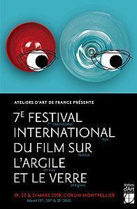 Le 19, 20 et 21 mars 2010, au  Corum de Montpellier, se déroule le 7ème festival international du film sur l'argile et le verre.