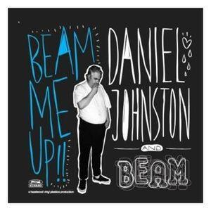 daniel_johnston_beam_me_up