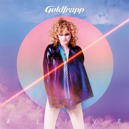 Goldfrapp: Alive (artwork) On ne s'y était pas trompé....