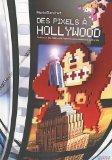 Des Pixels à Hollywood : le cinéma aime le jeu vidéo (et vice-versa)