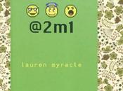 @2min, Lauren Myracle