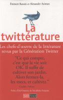 La Twittérature : la littérature passée à la moulinette
