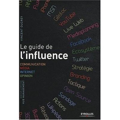 Le guide de l'influence par Vincent Ducrey