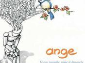 Ange #13-Le Bois Travaille Même Dimanche-2009