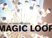 PLAYLIST Magic Loop sushief'lan Band