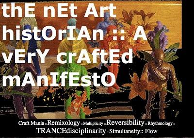 The Net Art Historian : A Very Crafted Manifesto