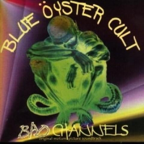 Blue Oyster Cult #5-Bad Channels-1992