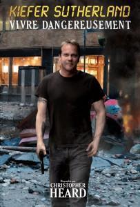 Kiefer Sutherland: vivre dangereusement