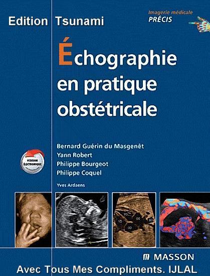 Echographie En Pratique Obstetricale - 2009