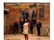 Sharon Jones Dap-Kings learned hard