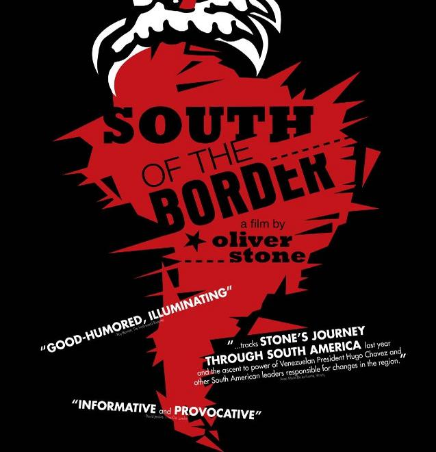 South of the Border… Oliver Stone et l'exemple sud américain