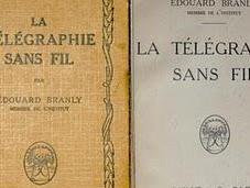 Bibliophilie Sciences, saut dans temps, Edouard Branly naissance radio