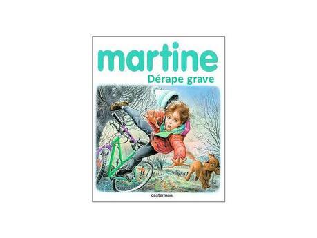 Martine dérape