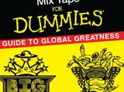 Mixtape Dummies: Guide Global Greatness