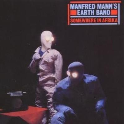 Manfred Mann's Earth Band #7-Somewhere In Afrika-1982