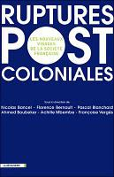 Ruptures post coloniales