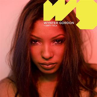 Clip | Wynter Gordon • Dirty Talk