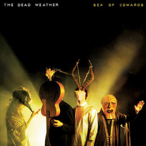 The Dead Weather – Sea Of Cowards (2010)