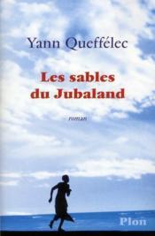 sables Jubaland Yann Queffélec