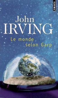Le monde selon garp john irving