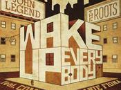 Clip John Legend Roots (feat. Melanie Fiona Common) Wake Everybody
