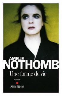 Une forme de vie d'Amélie Nothomb, Albin Michel