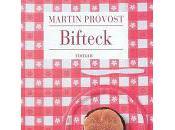 Rentrée littéraire 2010 (épisode Bifteck Martin Provost
