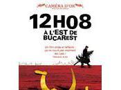 12h08 l'est Bucarest Corneliu Porumboiu (Comédie dramatique, 2007)
