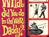 Qu'as fais guerre papa What War, Daddy?, Blake Edwards (1966)