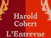 L'entrevue Saint-Cloud d'Harold Cobert