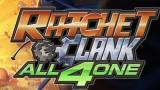 Ratchet & Clank : All 4 one en dix minutes de gameplay
