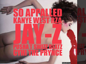 Kanye West Appalled (Ft. RZA, Jay-Z, Pusha Swizz Beatz, Cyhi Prynce)