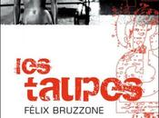 Félix Bruzzone Taupes