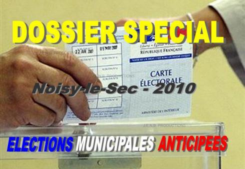 Communiqué de JENB Productions : Eléctions municipales anticipées 2010 à Noisy-le-Sec
