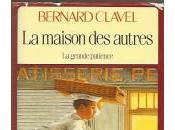 MAISON AUTRES (Bernard CLAVEL)
