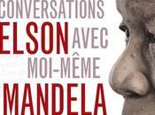 Nelson Mandela publie mémoires