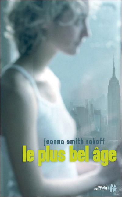 Le plus bel âge par Joanna Smith Rakoff