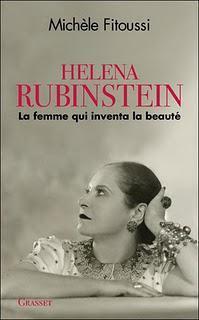 Helena Rubinstein , la femme qui inventa la beauté, par Michèle Fitoussi