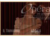 Trovatore Giuseppe Verdi ouvre saison 2010-2011 l'Opéra Québec