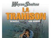 Wayne Shelton Trahison (Tome