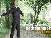 David Bismuth écho Saint-Saens avec Rachmaninoff