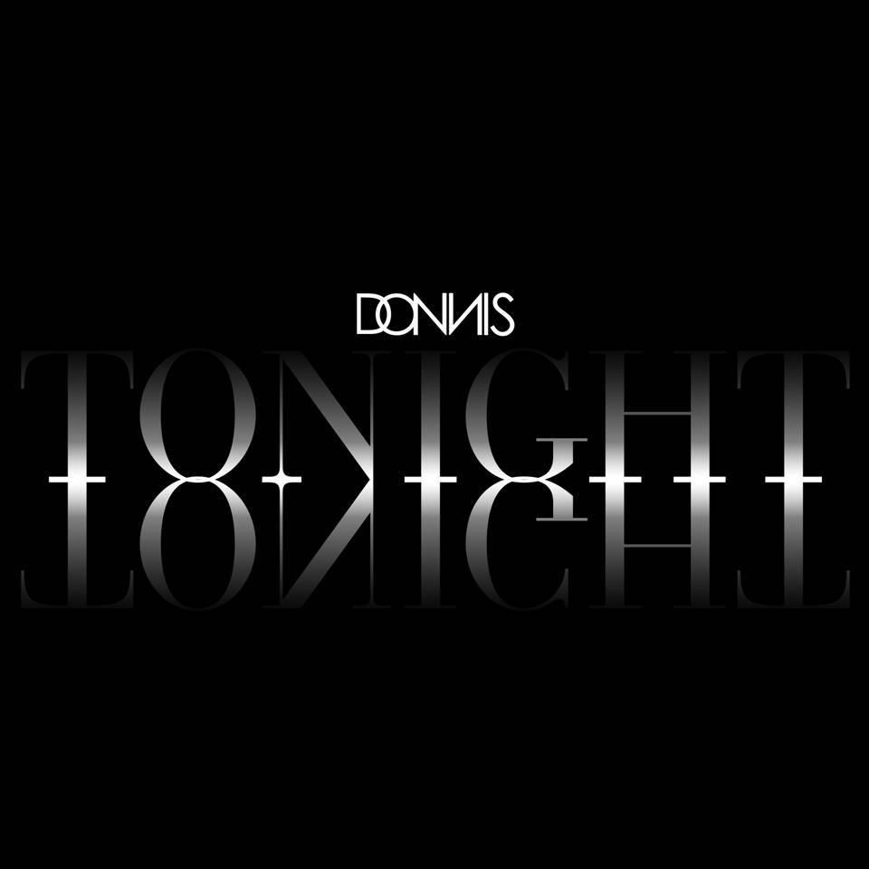 DONNIS – Tonight [Le Clip Officiel]