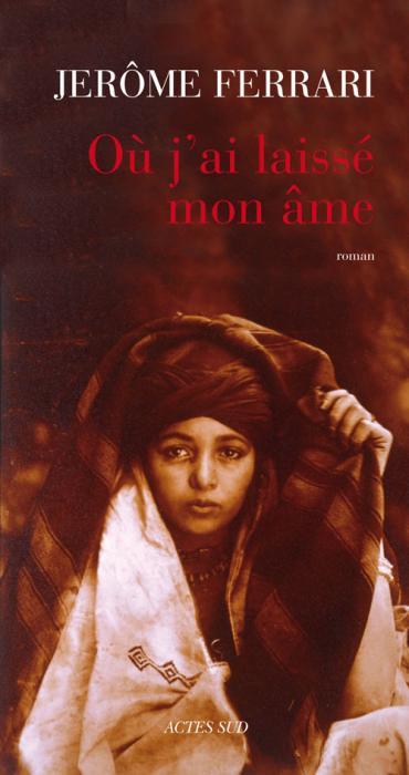 http://media.paperblog.fr/i/377/3775607/jerome-ferrari-jai-laisse-ame-actes-sud-L-1.jpeg