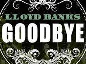 LLOYD BANKS Goodbye [Blue Friday]