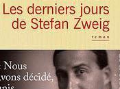 derniers jours Stefan Zweig, roman Laurent Seksik