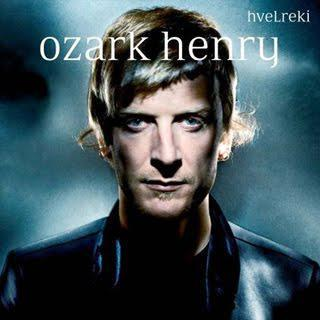 Ozark Henry: son nouvel album