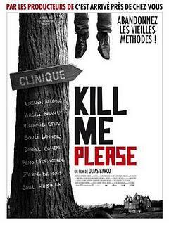 Kill Me PleaseRéalisation de Olias Barco (France, B...