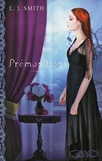 Prémonitions : la trilogie de L.J. Smith