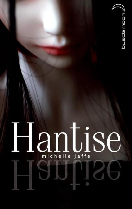 Hantise Michele Jaffe (Présentation + couverture)