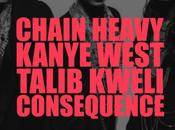 Kanye West Consequence Talib Kweli Chain Heavy